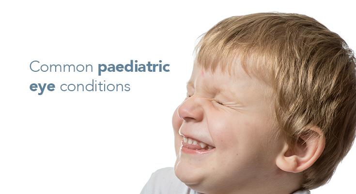 Common Paediatric Eye Conditions - William Talbot Eye Care